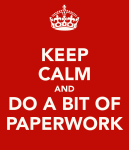 Post - Paperwork keep-calm-and-do-a-bit-of-paperwork